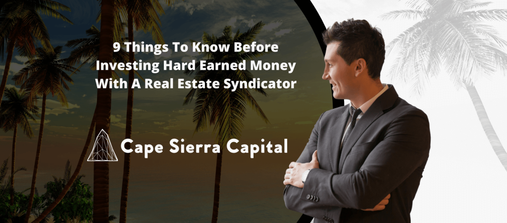 Cape Sierra Capital Continues Strong Growth in 2021 And Provides Tips On Investing In Real Estate Syndications